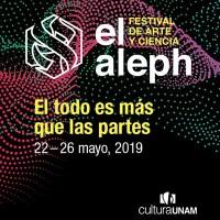 """Festival de Arte y Ciencia """"el aleph"""""""
