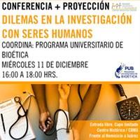 Dilemas en la investigación con seres humanos - Conferencia