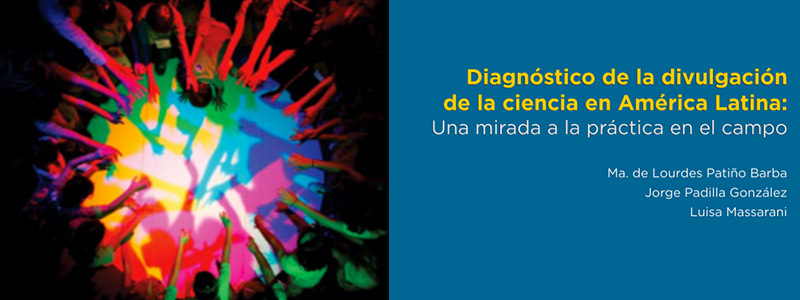 Realizan el primer diagnóstico de la divulgación de la ciencia en América  Latina